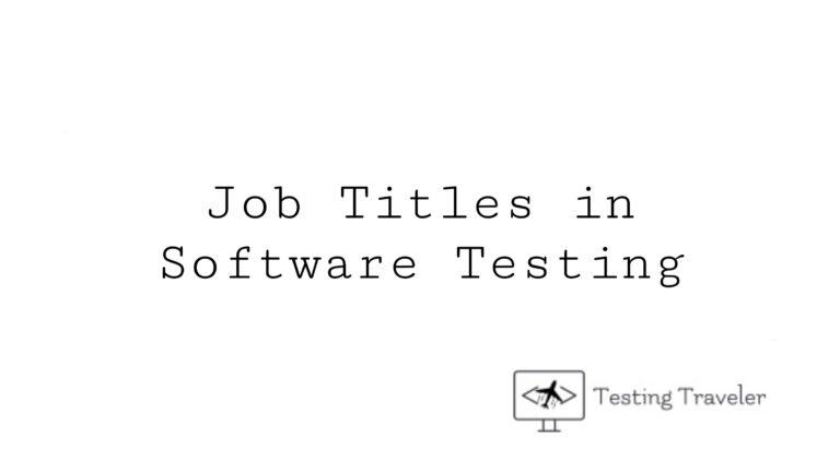 Job Titles in Software Testing