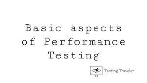 Basic aspects of Performance Testing