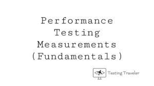 Performance Testing Measurements (Fundamentals)